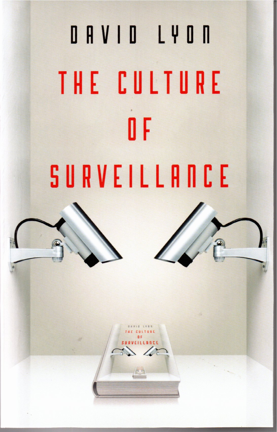 The culture of surveillance / David Lyon
