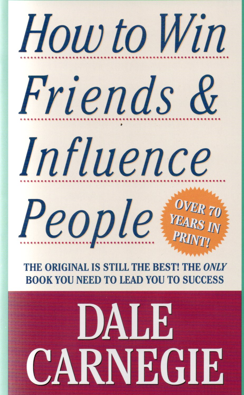 How to win friends & influence people / Dale Carnegie