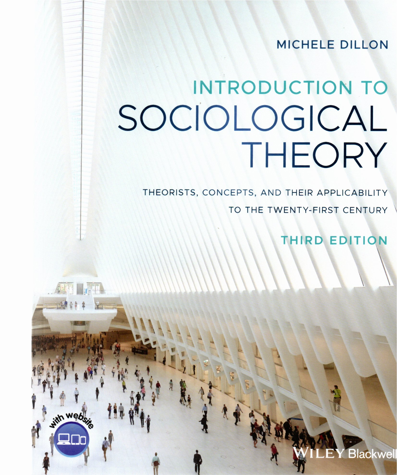 Introduction to sociological theory  3rd ed / Michele Dillon
