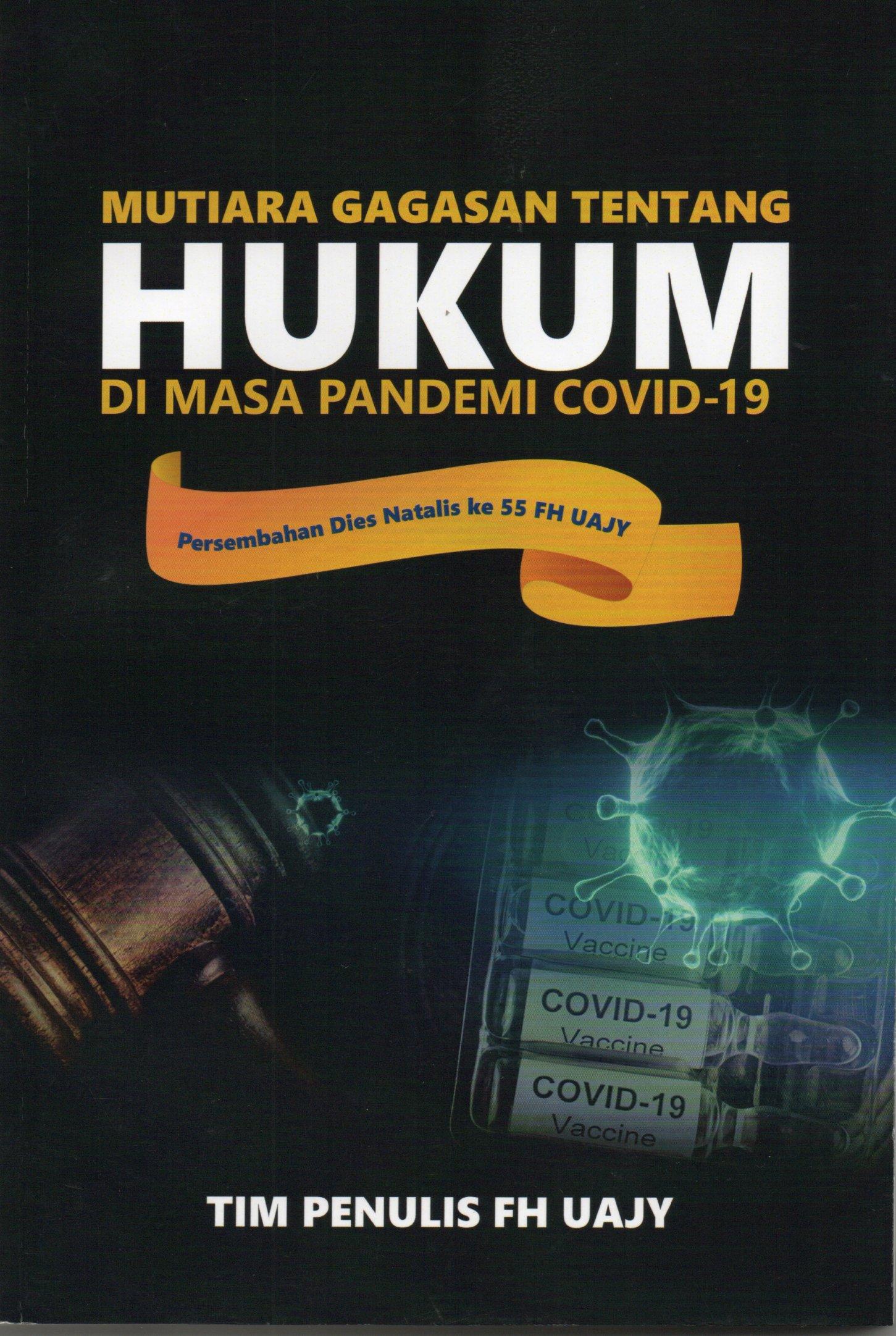 Mutiara gagasan tentang hukum di masa pandemi covid-19