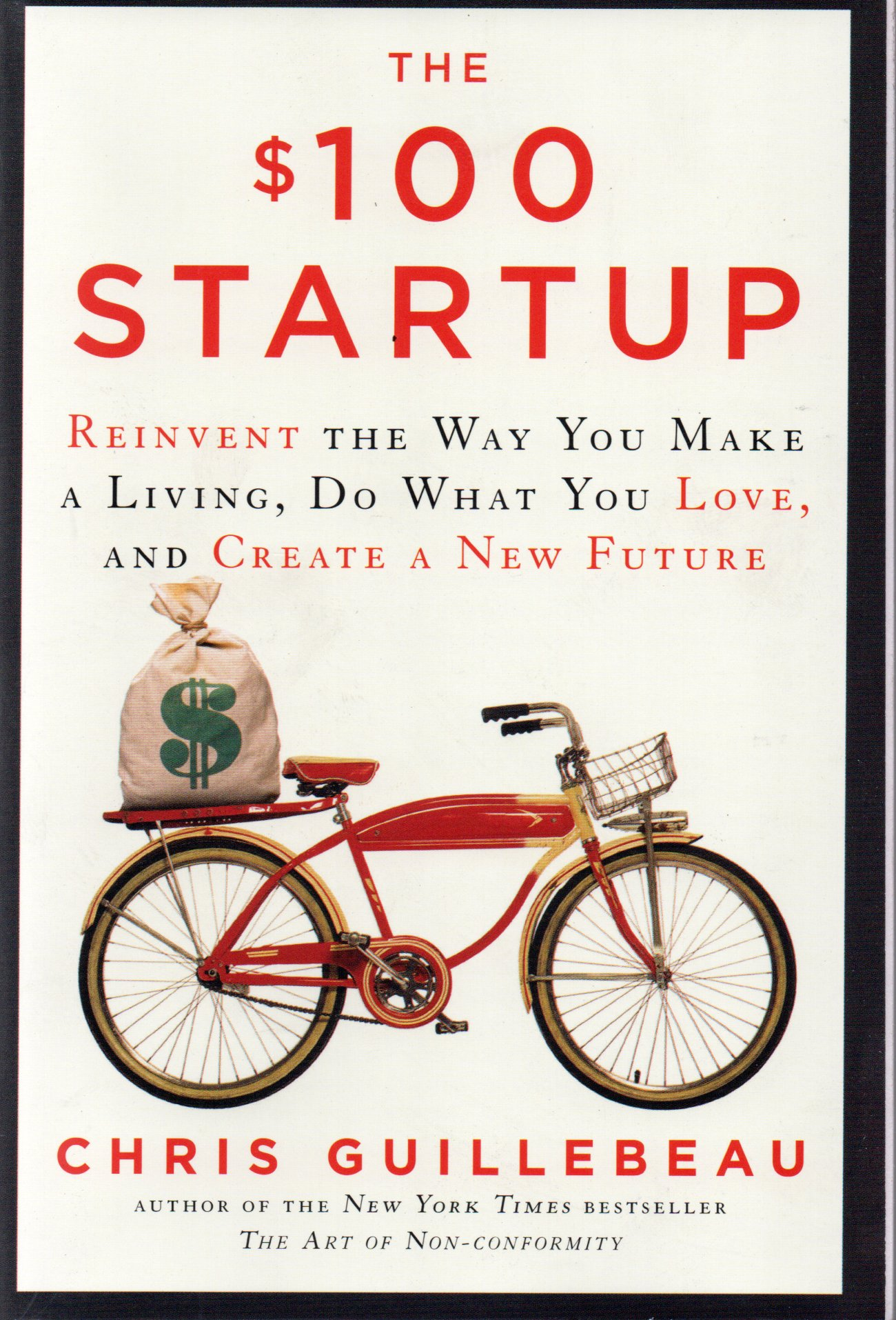 The $100 startup  / Chris Guillebeau