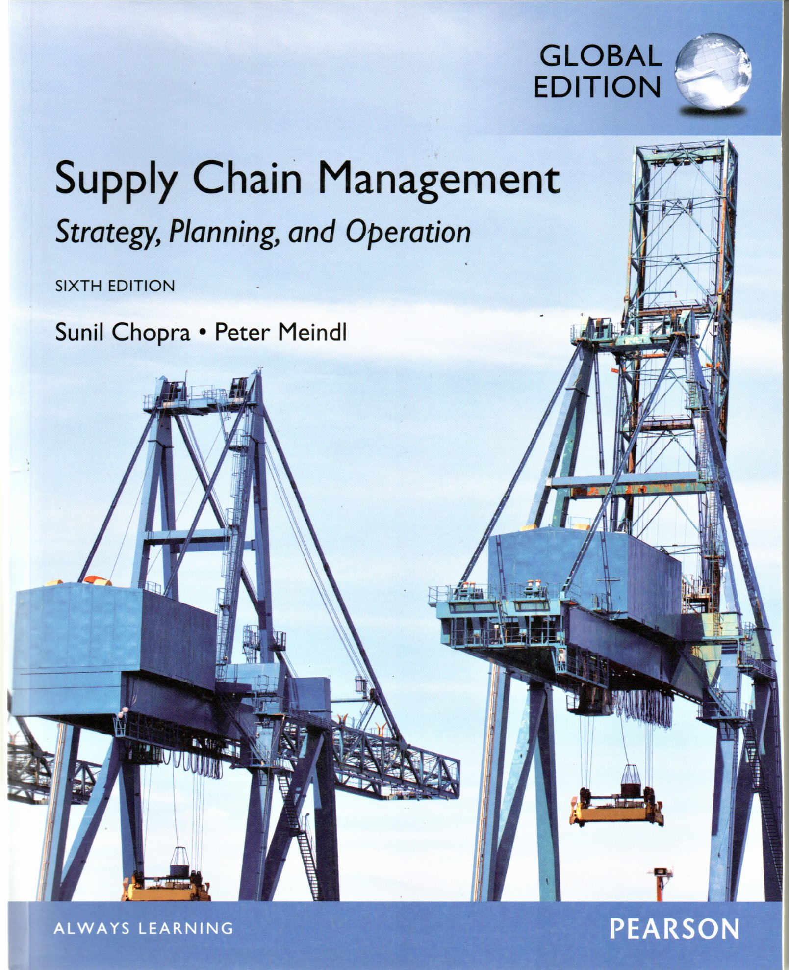 Supply chain management strategy,planning and operation 6ed / Sunil Chopra