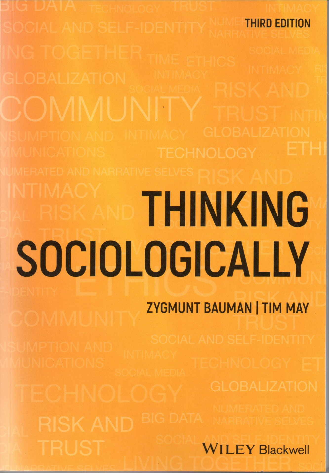 Thinking sociologically 3rd ed / Zygmunt Bauman
